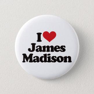 I Love James Madison 6 Cm Round Badge