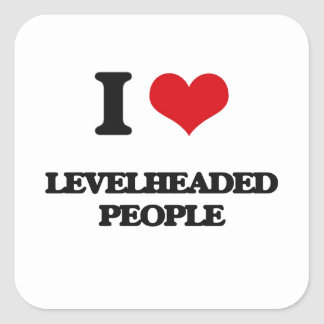 I Love Levelheaded People Square Stickers
