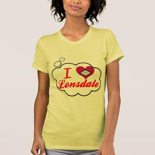 I Love Lonsdale, Arkansas T Shirts