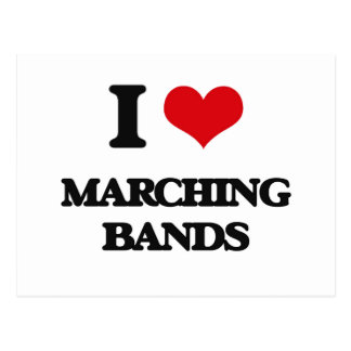 I Love Marching Bands Post Card
