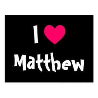 I Love Matthew Postcard