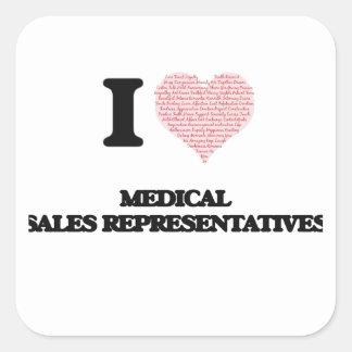 I love Medical Sales Representatives (Heart made f Square Sticker