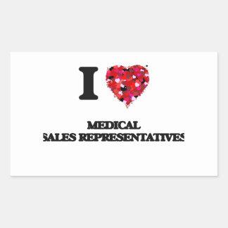 I love Medical Sales Representatives Rectangular Sticker