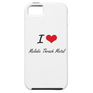 I Love MELODIC THRASH METAL iPhone 5 Case