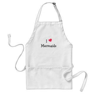 I Love Mermaids Standard Apron