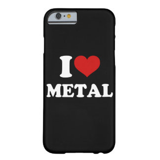 I Love Metal iPhone 6/6s Barely There iPhone 6 Case