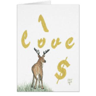 "I Love Money ""Deer"" greeting card ""Hello Big Poppa"