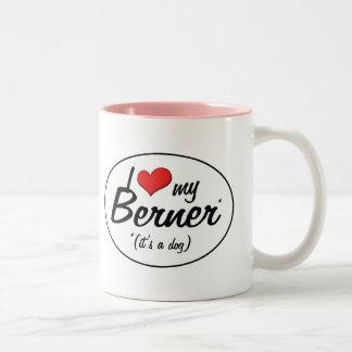 I Love My Berner (It's a Dog) Two-Tone Coffee Mug