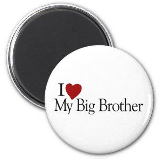 I Love My Big Brother 6 Cm Round Magnet