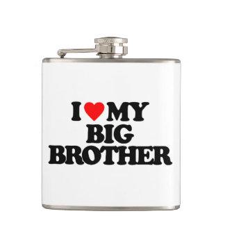 I LOVE MY BIG BROTHER HIP FLASK