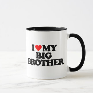 I LOVE MY BIG BROTHER MUG