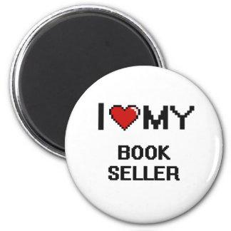 I love my Book Seller 6 Cm Round Magnet