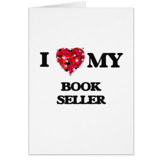 I love my Book Seller Greeting Card