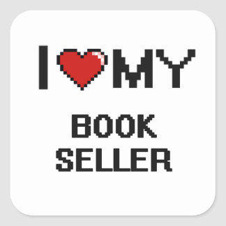 I love my Book Seller Square Sticker