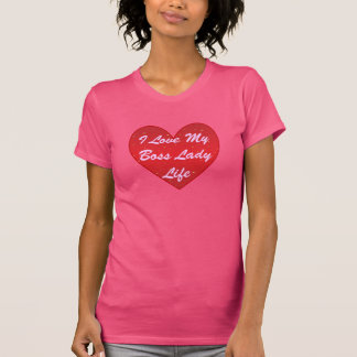 I Love My Boss Lady Life Sparkle Heart T-Shirt