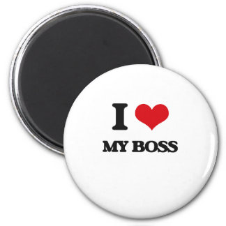 I love My Boss 2 Inch Round Magnet
