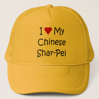 I Love My Chinese Shar-Pei Dog Lover Gifts Trucker Hat