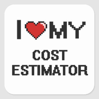 I love my Cost Estimator Square Sticker