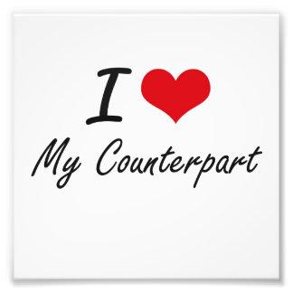 I love My Counterpart Art Photo
