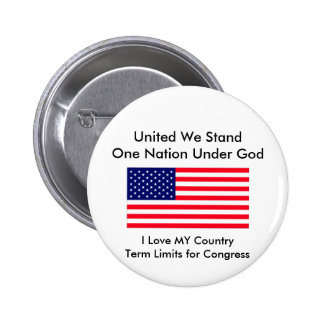 I Love MY Country Term Limits for Congress Pin