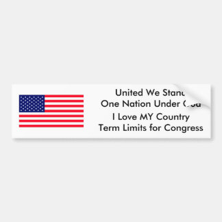 I Love MY Country Term Limits for Congress Bumper Stickers