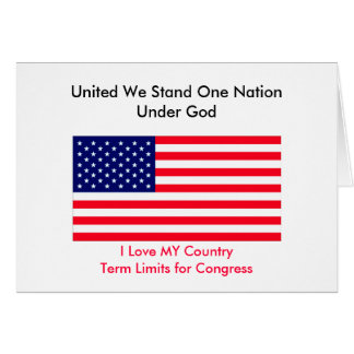 I Love MY Country Term Limits for Congress Greeting Card