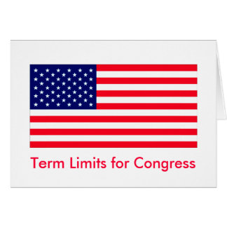 I Love MY Country Term Limits for Congress Greeting Cards
