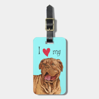 I Love my Dogue de Bordeaux Luggage Tag