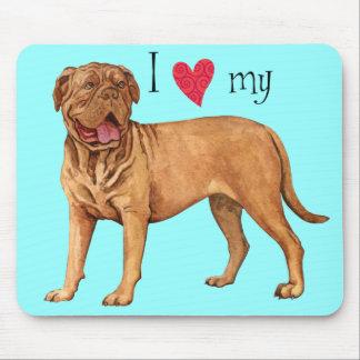I Love my Dogue de Bordeaux Mouse Pad