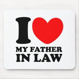 I Love My Father In Law Mouse Pad