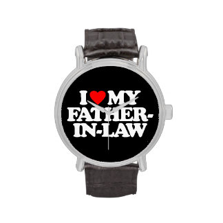 I LOVE MY FATHER-IN-LAW WATCH