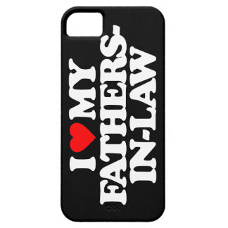 I LOVE MY FATHERS-IN-LAW iPhone 5 COVERS