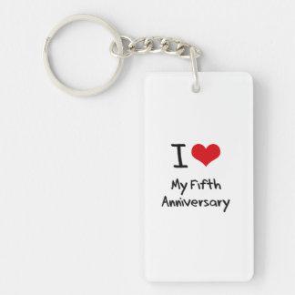 I Love My Fifth Anniversary Double-Sided Rectangular Acrylic Keychain