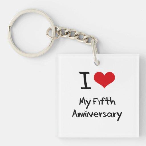 I Love My Fifth Anniversary Acrylic Keychain