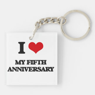 I Love My Fifth Anniversary Square Acrylic Keychains