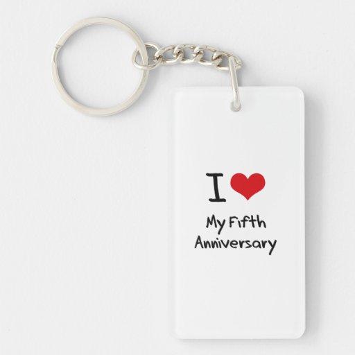 I Love My Fifth Anniversary Rectangle Acrylic Keychains