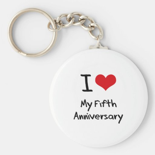 I Love My Fifth Anniversary Key Chain