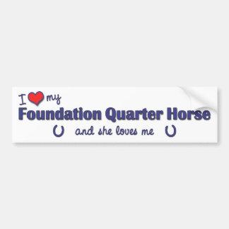 I Love My Foundation Quarter Horse (Female Horse) Bumper Sticker