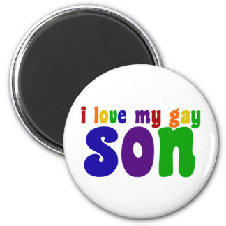I Love My Gay Son Magnet