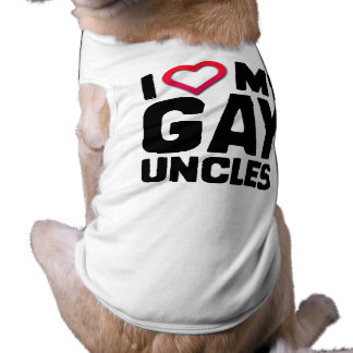 I LOVE MY GAY UNCLES SHIRT