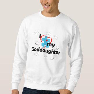 I Love My Goddaughter - Autism Sweatshirt