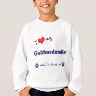 I Love My Goldendoodle (Male Dog) Sweatshirt