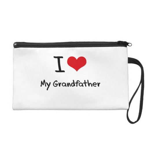 I Love My Grandfather Wristlet Clutch