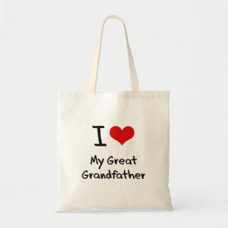I Love My Great Grandfather Budget Tote Bag