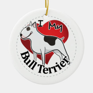 I Love My Happy Adorable Funny & Cute Bull Terrier Round Ceramic Decoration