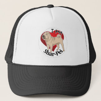 I Love My Happy Adorable Funny & Cute Shar-Pei Dog Trucker Hat