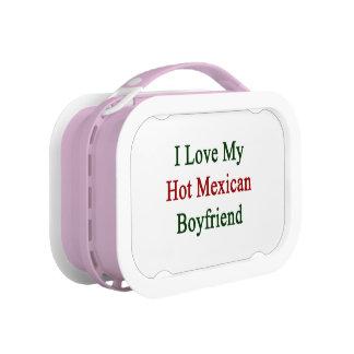 I Love My Hot Mexican Boyfriend Lunch Box