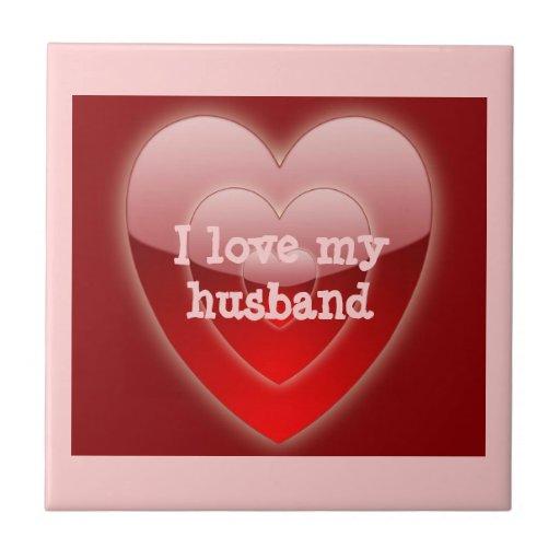 I Love My Husband Tile