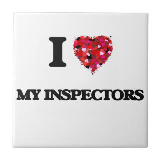 I Love My Inspectors Small Square Tile