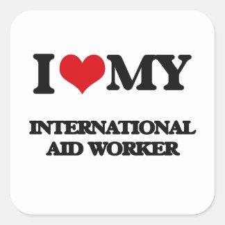 I love my International Aid Worker Stickers